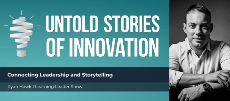 Leadership and Storytelling
