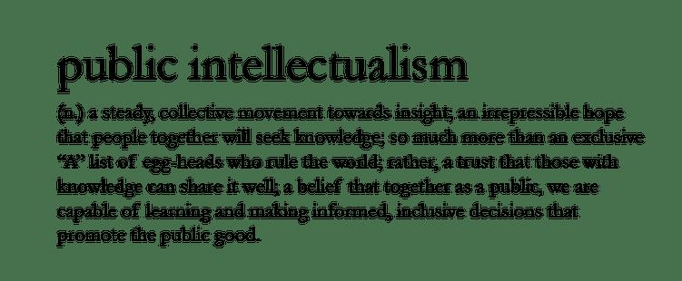 Public Intellectualism Definition
