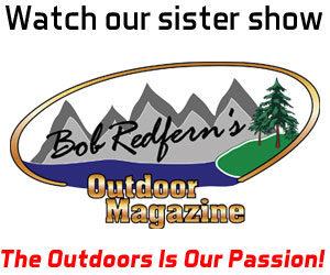 Bob Redfern's Outdoor Magazine