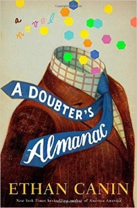 A Doubter's Almanac by Ethan Canin; most anticipated books of 2016 (3)