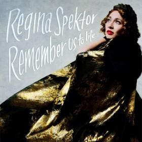 fall albums - Remember Us To Life- Regina Spektor