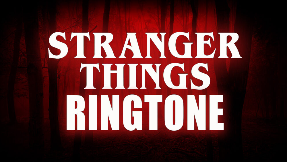 Stranger Things ringtone
