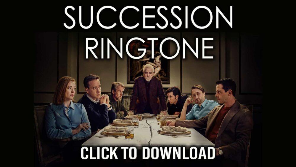 SUCCESSION theme ringtone