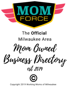 Mom Owned Business Directory - Copyright 2019 Working Moms of Milwaukee