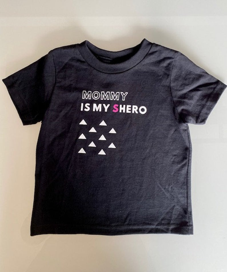Mommy is my Shero Toddler T-Shirt