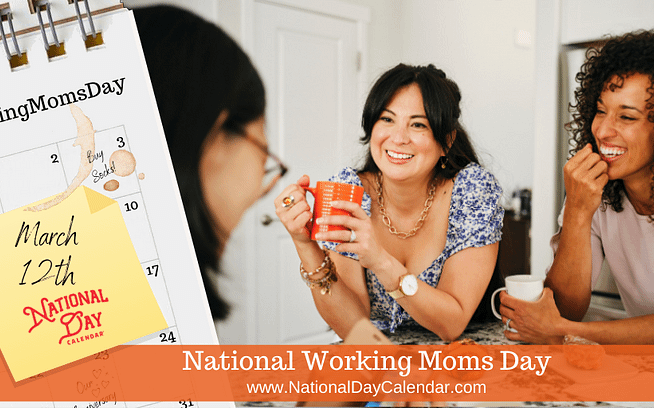 National-Working-Moms-Day-March-12