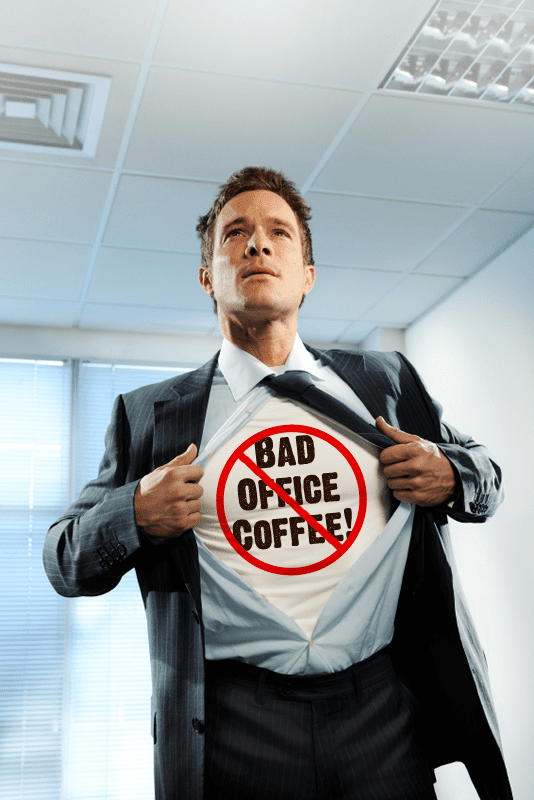 Be the Office Hero - No bad office coffee