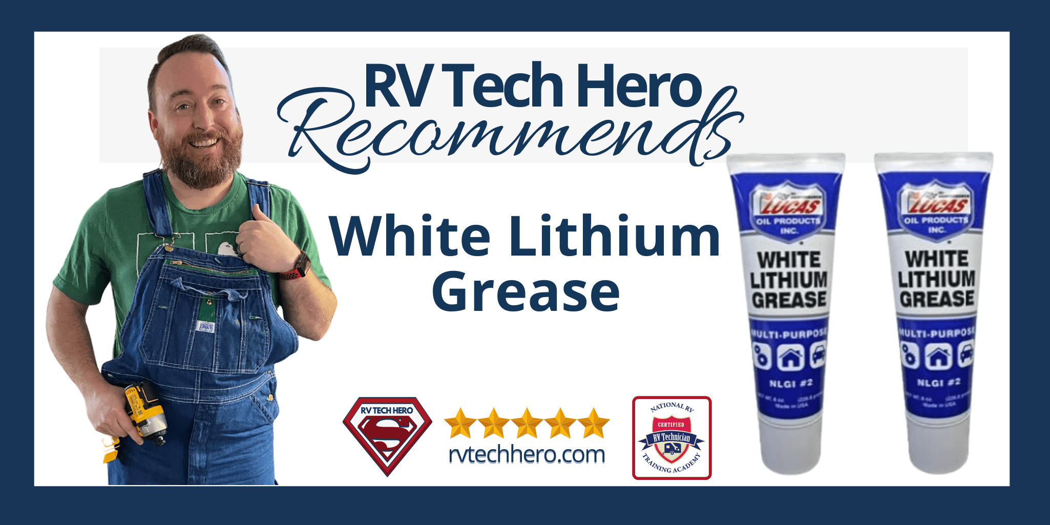 RV Tech Hero Recommends White Lithium Grease