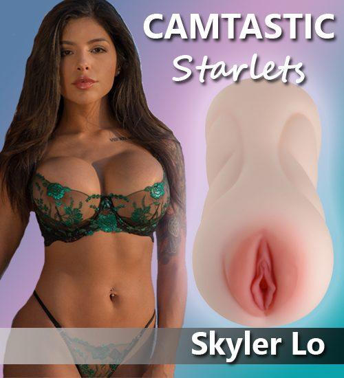 Skyler Lo Camtastic Stroker