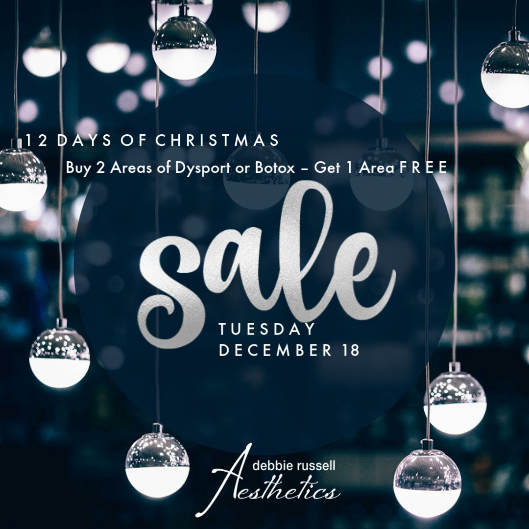 12 Days of Christmas: Tuesday December 18 - Buy 2 Areas of Dysport or Botox - Get 1 Area FREE