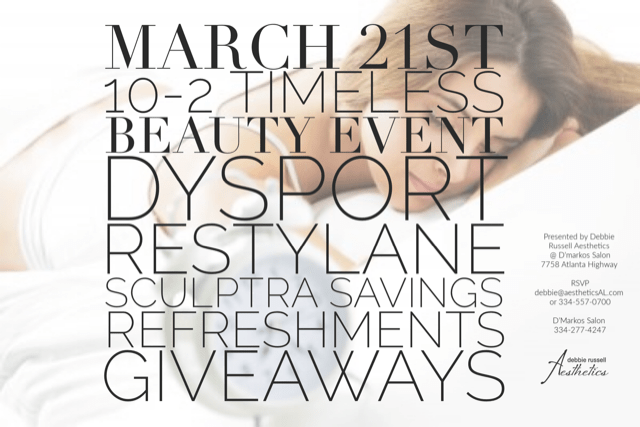 Thursday, March 21st Event: Timeless Beauty Event. Dysport, Restylane, Sculptra, Savings & Refreshments Giveaways