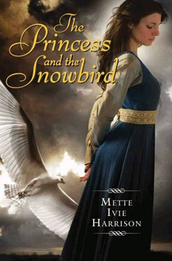 The Princess and the Snowbird
