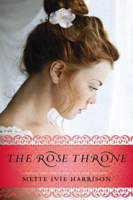 The Rose Throne (The Princess of Rurik)