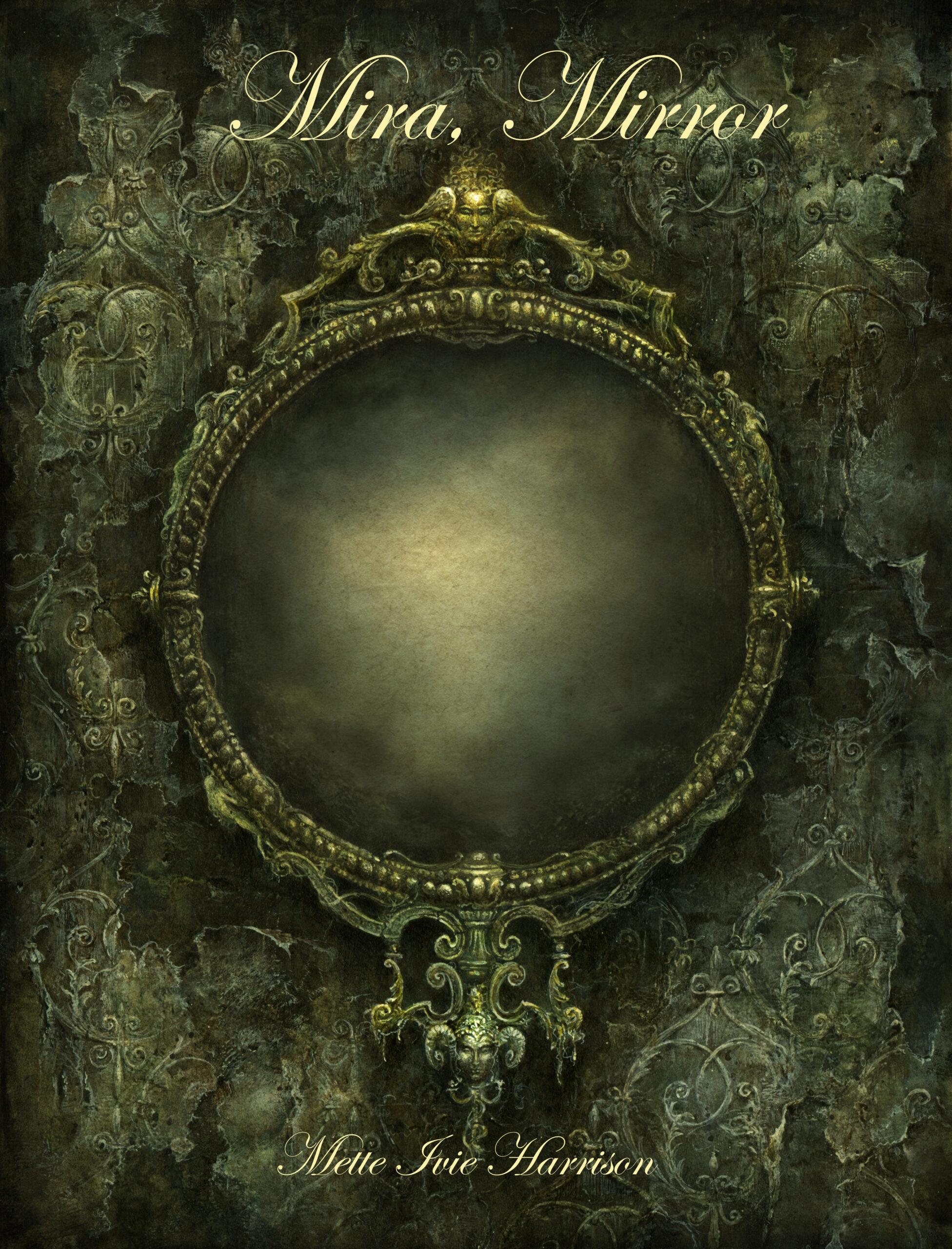 Mira, Mirror