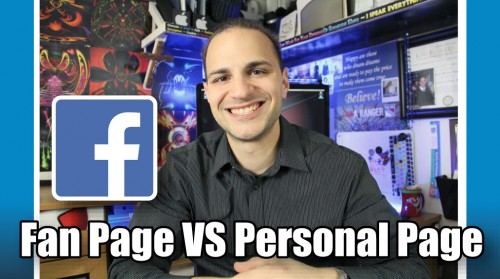 10 Benefits of Having a Facebook Fan Page VS a Personal Page