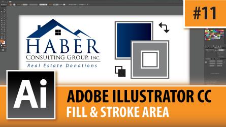 Adobe Illustrator Creative Cloud – Fill & Stroke Area – Episode #11