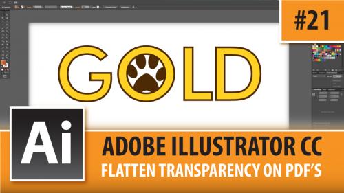 Adobe Illustrator Creative Cloud – Flatten Transparency On PDF's – Episode #21