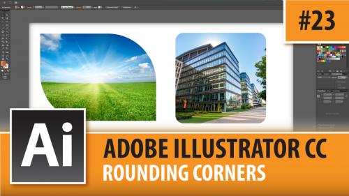 Adobe Illustrator Creative Cloud – Rounding Corners – Episode #23