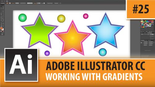 Adobe Illustrator Creative Cloud – Working With Gradients – Episode #25