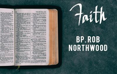 Faith – Bishop Rob