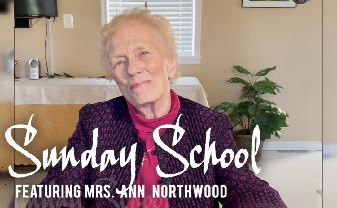Sunday School Ep. 2 Featuring Mrs. Ann