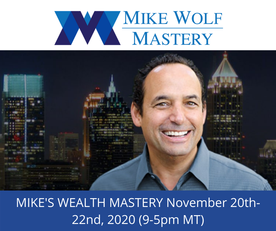 Mike Wolf Mastery Event