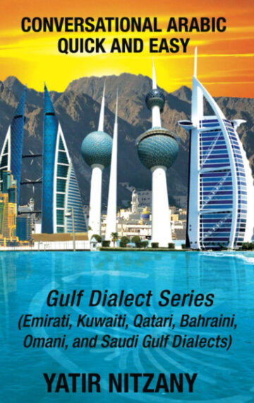 Conversational Arabic Quick and Easy: Gulf Series
