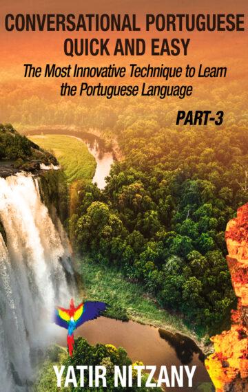 The Brazilian Portuguese Language Part 3