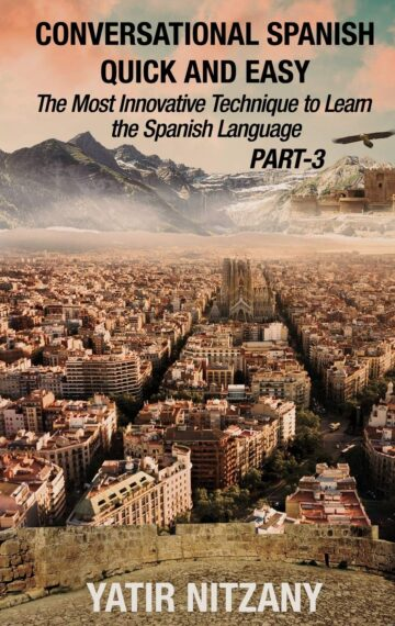 The Spanish Language Part 3