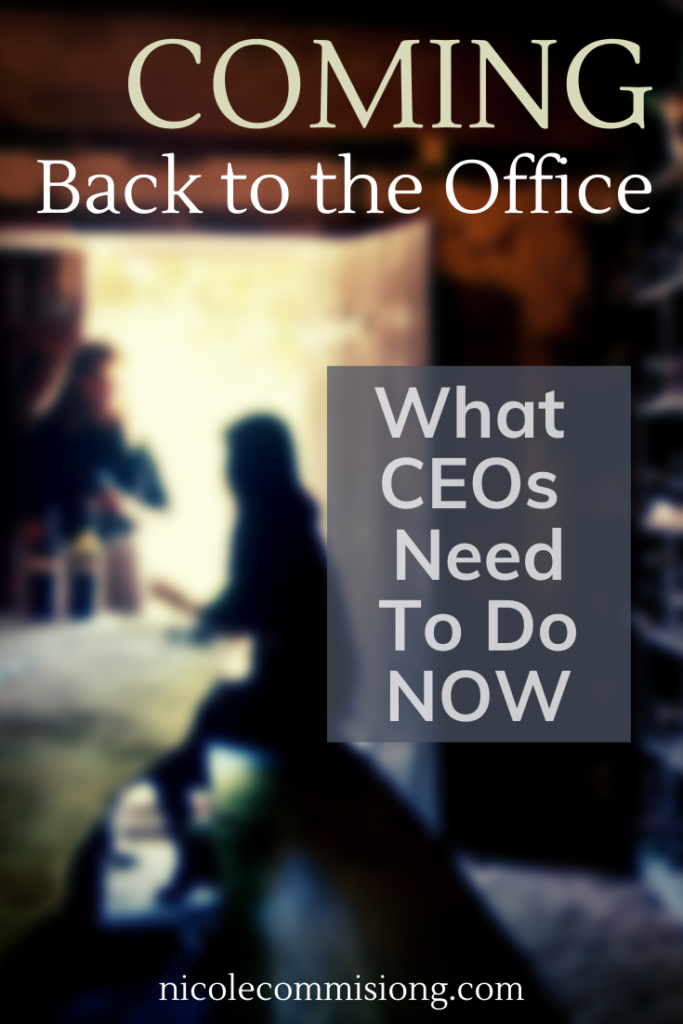 infographic about article what ceos need to do now that people are heading back to the office