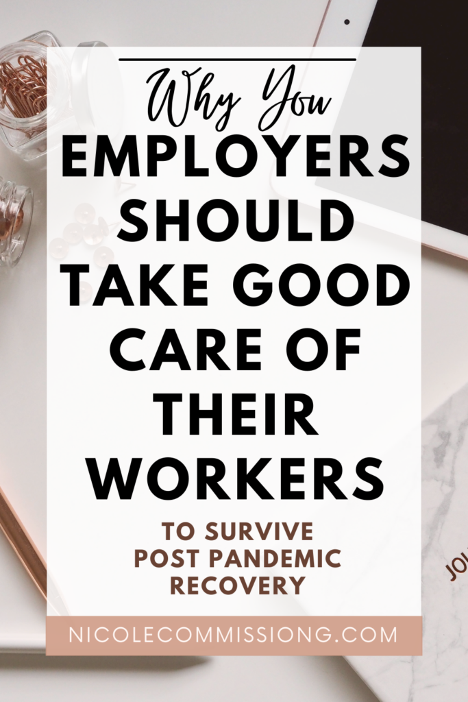 GRAPHIC  about taking care of workers in blog article about the importance of employers taking care of their employees in order to survive post pandemic shortage