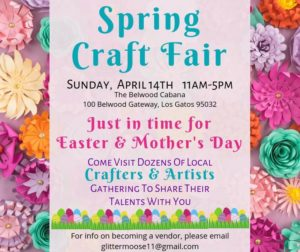 Spring Craft Fair at Belwood of Los Gatos April 14 2019 300x252 - Spring Craft Fair at the Belwood of Los Gatos Cabaña