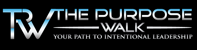 The Purpose Walk