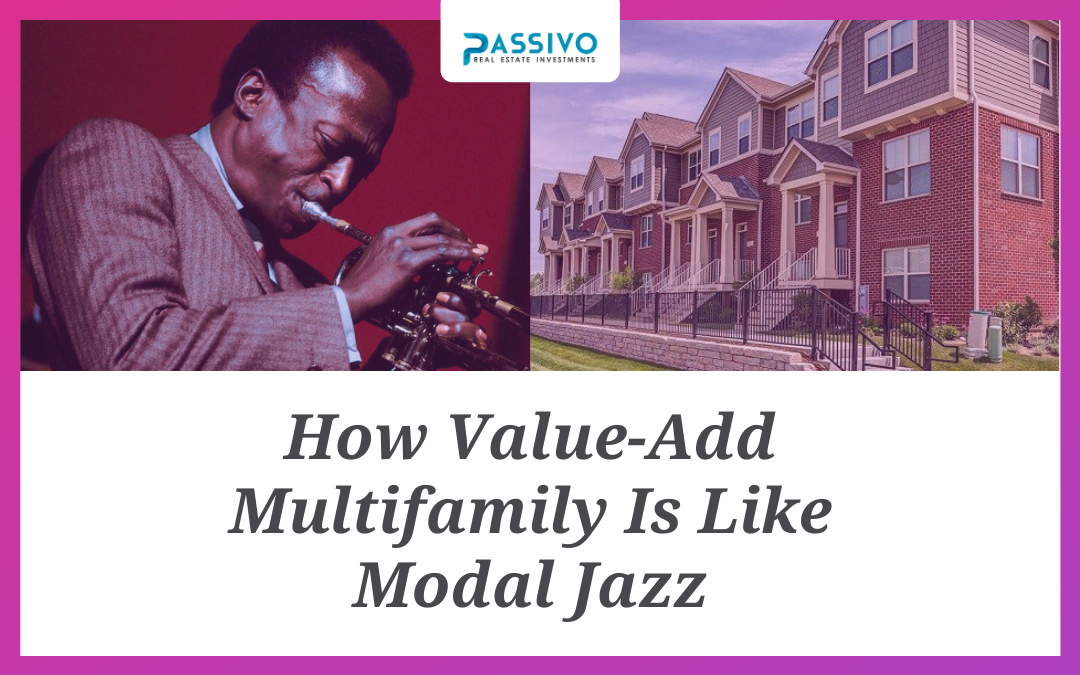 How Value-Add Multifamily Is Like Modal Jazz