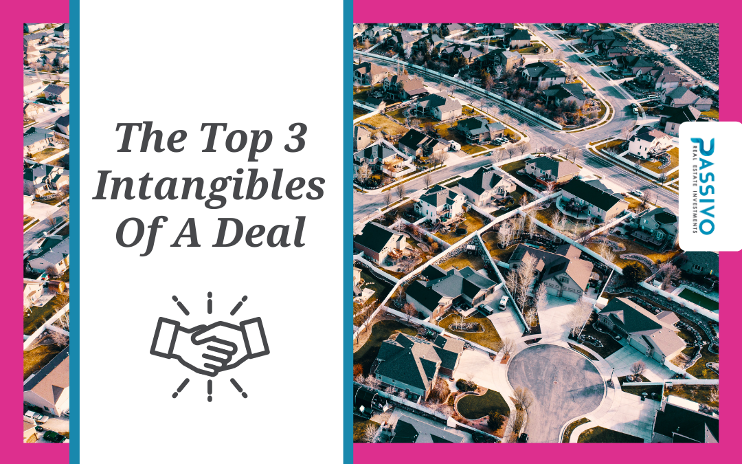 The Top 3 Intangibles Of A Deal