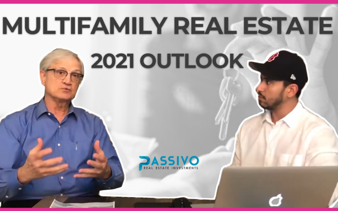 Quick 2021 Outlook for Multifamily Real Estate
