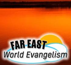 Far East World Evangelism