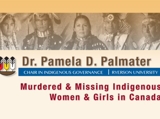 Dr. Pamela D. Palmater: Murdered & Missing Indigenous Women & Girls in Canada
