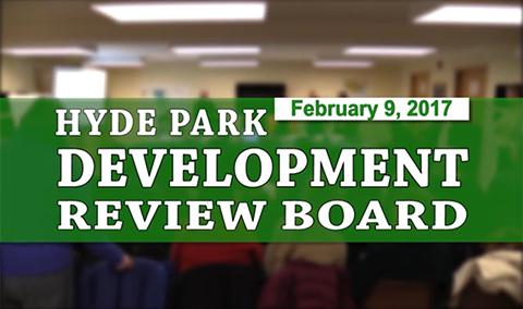 Hyde Park Development Review Board, 2/9/17