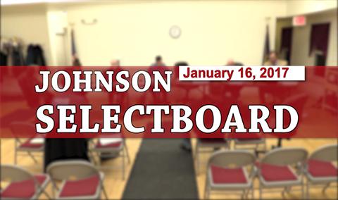 Johnson Selectboard, 1/16/17
