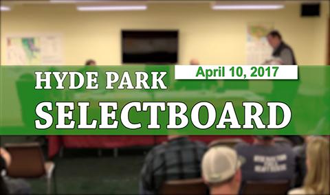 Hyde Park Selectboard, 4/10/17