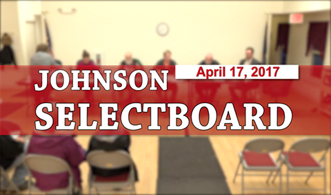 Johnson Selectboard 4/17/17