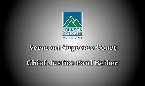 Vermont Politics Speaker Series, Chief Justice Paul Reiber