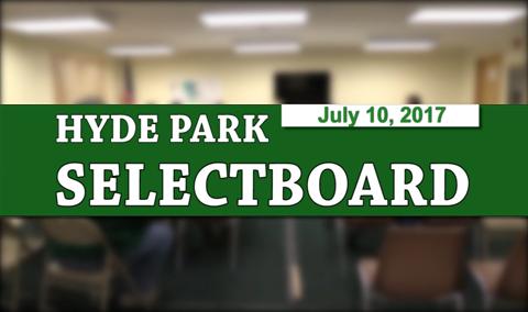 Hyde Park Selectboard, 7/10/17