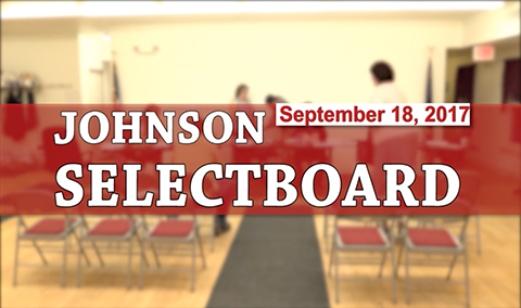 Johnson Selectboard, 9/18/17