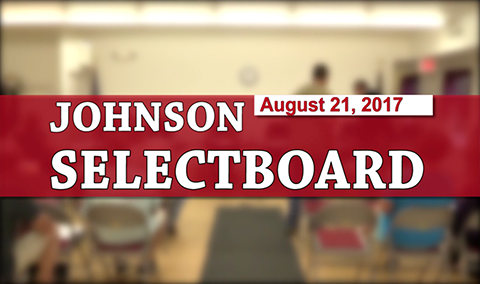 Johnson Selectboard, 8/21/17