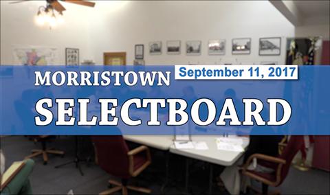 Morristown Selectboard, 9/11/17