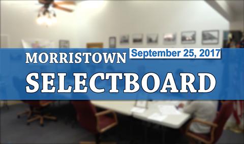 Morristown Selectboard, 9/25/17
