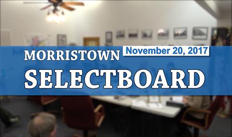 Morristown Selectboard, 11/20/17