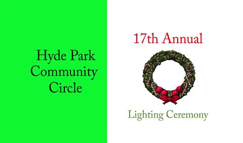 Hyde Park Community Circle, 2017 – Lighting Ceremony
